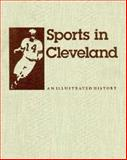 Sports in Cleveland 9780253326201