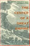 The Center of a Great Empire 9780821416204