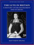 The Lute in Britain 9780198166207