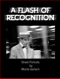 A Flash of Recognition 9780983216209