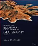 Introducing Physical Geography 6th Edition