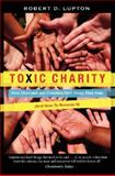 Toxic Charity 1st Edition
