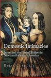 Domestic Intimacies