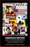 American History and Contemporary Hollywood Film 9780813536217