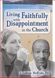 Living Faithfully with Disappointment in the Church 9780789026224