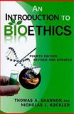 An Introduction to Bioethics 4th Edition