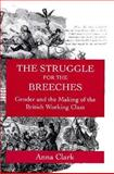 The Struggle for the Breeches 9780520086241