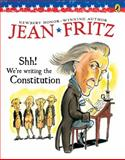 Shh! We're Writing the Constitution 9780698116245