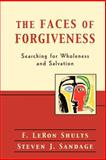 The Faces of Forgiveness 9780801026249