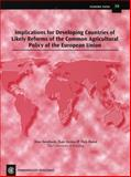 Implications for Developing Countries of Likely Reforms of the Common Agricultural Policy of the European Union 9780850926255