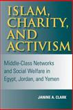 Islam, Charity, and Activism 9780253216267