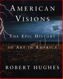American Visions 1st Edition