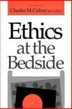 Ethics at the Bedside 9780874516272