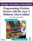 Programming Wireless Devices with the J2ME Platform 9780201746273