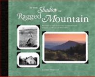 In the Shadow of Ragged Mountain
