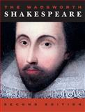 The Wadsworth Shakespeare 2nd Edition