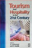 Tourism and Hospitality in the 21st Century 9780750656276