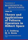 Theory and Applications of Volterra Operators in Hilbert Space 9780821836279