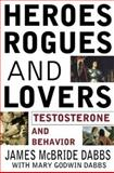 Heroes, Rogues, and Lovers 9780071376280