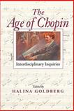 The Age of Chopin 9780253216281