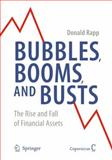 Bubbles, Booms, and Busts 9780387876290