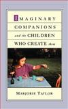 Imaginary Companions and the Children Who Create Them 9780195146295