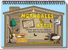 Mothballs in My Attic 9780975316306
