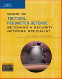 Guide to Tactical Perimeter Defense 1st Edition