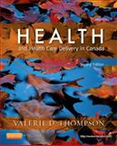 Health and Health Care Delivery in Canada 2nd Edition