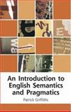 Introduction to English Semantics and Pragmatics 9780748616312