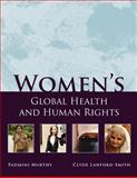 Women's Global Health and Human Rights 9780763756314