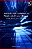 Aesthetics of Fraudulence in Nineteenth-Century France 9780754696315