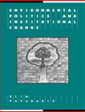 Environmental Politics and Institutional Change 9780521556316