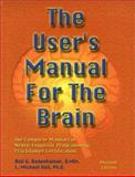 The User's Manual for the Brain Vol. 1 9781899836321