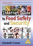 Internet Guide to Food Safety and Security 9780789026323