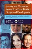 Sensory and Consumer Research in Food Product Design and Development 9780813816326