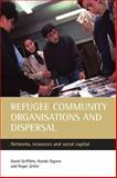 Refugee Community Organisations and Dispersal 9781861346339