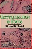 Crystallization in Foods 9780834216341