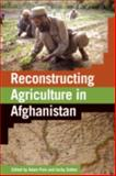 Reconstructing Agriculture in Afghanistan 9781853396342