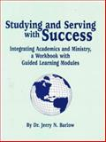 Studying and Serving with Success 9781565546349
