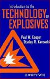 Introduction to the Technology of Explosives 9780471186359