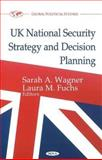 UK National Security Strategy and Decision Planning 9781612096360
