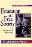 Education in a Free Society 9780801316364