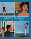 Exploring Psychology, Eighth Edition, in Modules 8th Edition