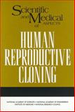 Scientific and Medical Aspects of Human Reproductive Cloning 9780309076371