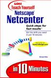 Teach Yourself Netscape Netcenter in 10 Minutes 9780672316371