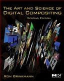 The Art and Science of Digital Compositing 2nd Edition