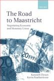 The Road to Maastricht 9780198296386