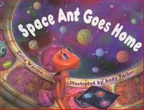 Space Ant Goes Home 9780763566388
