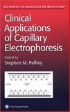 Clinical Applications of Capillary Electrophoresis 9780896036390